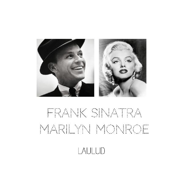 Frank Sinatra ja Marilyn Monroe laulud